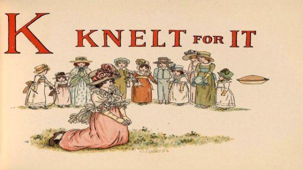 K Knelt For It