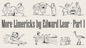 More Limericks by Edward Lear - Part 1