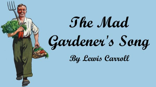 Cover for The Mad Gardener's Song by Lewis Carroll