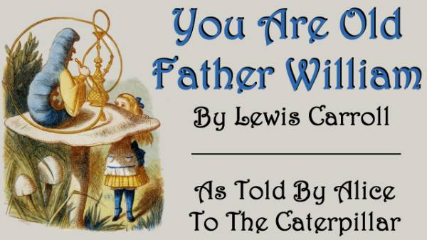 Cover for You Are Old Father William by Lewis Carroll